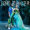 Fantasy - Sofi Tukker