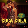 Coca Cola From Luka Chuppi - Tony Kakkar, Neha Kakkar, Young Desi & Tanishk Bagchi mp3