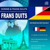 Donnie & Frans Duijts - Frans Duits kunstwerk