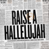 Bethel Music, Jonathan David Helser & Melissa Helser - Raise a Hallelujah (Studio Version) artwork