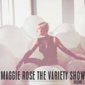 Maggie Rose - Love Me More
