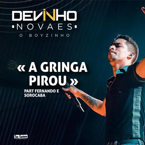 A Gringa Pirou (feat. Fernando & Sorocaba) - Single