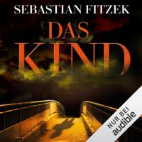 Sebastian Fitzek - Das Kind (Gekürzt  Fiktion) artwork