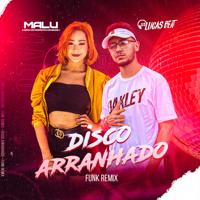 Album Disco Arranhado (Funk Remix) - Malu & Dj Lucas Beat
