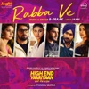 Rabba Ve (From