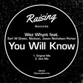 You Will Know (feat. Earl W Green, Jason Nicholson Porter & Nickson) - Single