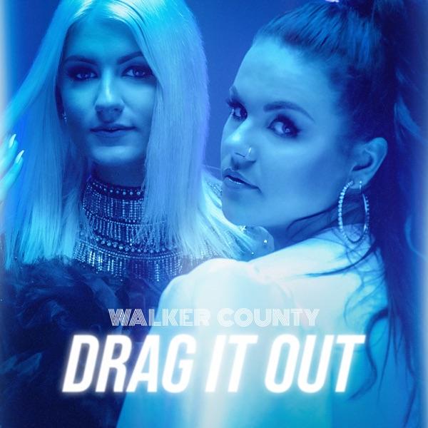 Walker County - Drag It Out