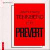 Jacques PrГ©vert - Jean-Marc Tennberg dit PrГ©vert г'ўгѓјгѓ€гѓЇгѓјг'Ї
