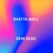 Dem Dead - Shatta Wale