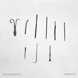 Parasite - Single by Russian Baths