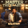 Master the Blaster From Master - Anirudh Ravichander & Bjorn Surrao mp3