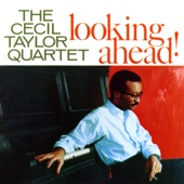 The Cecil Taylor Quartet - Luyah! the Glorious Step