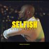 King Promise - Selfish artwork