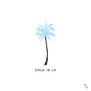 Cold in LA - Why Don't We