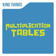 Multiplication Tables - EP - King Things - King Things