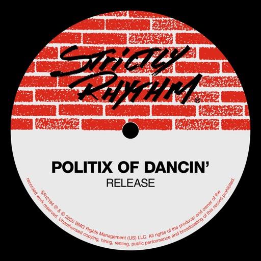 Release - EP by Politix Of Dancin'