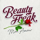 Mon Amour Beauty Freak - Beauty Freak