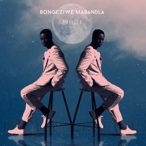 Bongeziwe Mabandla - jikeleza (Radio Edit)