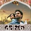 Delhi 6 Original Motion Picture Soundtrack