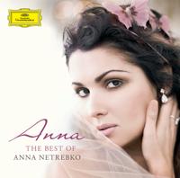 Anna Netrebko - The Best of Anna Netrebko artwork