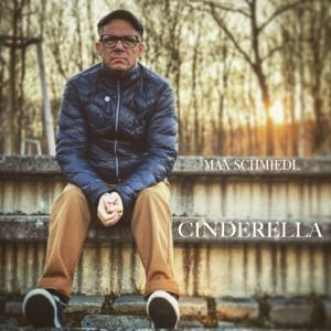 Max Schmiedl - Cinderella
