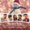 SANAM - The First Noel  Gloria in Excelsis Deo  Angels We Have Heard on High feat Lisa Mishra  Single Album
