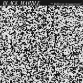 Black Marble - Static