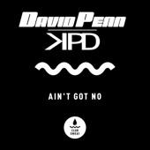 David Penn - Ain't Got No