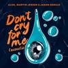 Don t Cry For Me Acoustic Single