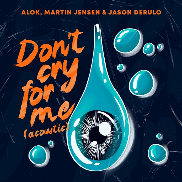 Don't Cry For Me (Acoustic) - Single