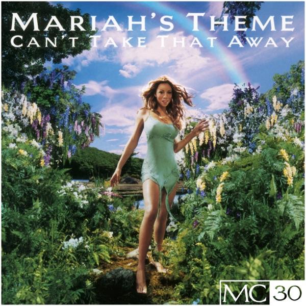 Can't Take That Away (Mariah's Theme) EP