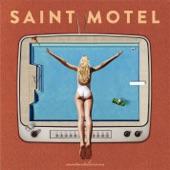 Saint Motel - Happy Accidents