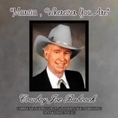 Cowboy Joe Babcock - Marcia, Wherever You Are