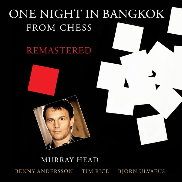 """One Night in Bangkok (From """"Chess"""")"""
