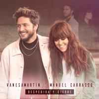 Despedida y cierre (feat. Manuel Carrasco) - Vanesa Martín