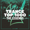 Trance Top 1000: The Legends - Various Artists