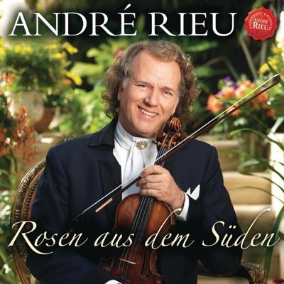 Rosen aus dem Süden - André Rieu