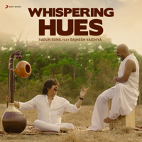 Varun Sunil - Whispering Hues (feat. Rajhesh Vaidhya) - Single