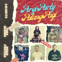 Pergi Party Pulang Pagi (feat. Diskopantera & Tora Sudiro) - Single