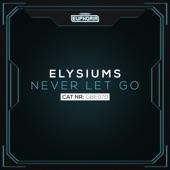 Elysiums - Never Let Go (Radio Edit)