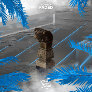 VOWED - Faded