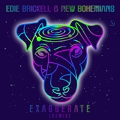 Edie Brickell & New Bohemians - Exaggerate - Remix