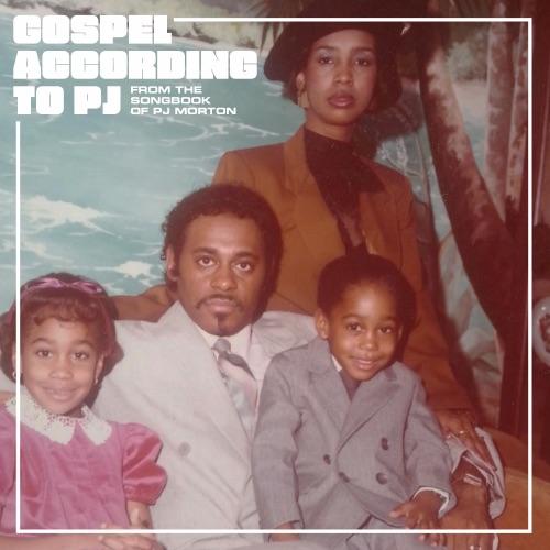 PJ Morton – Gospel According to PJ [iTunes Plus AAC M4A]