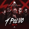 Un Polvo (feat. Bad Bunny, Arcángel, Ñengo Flow & De La Ghetto) - Single
