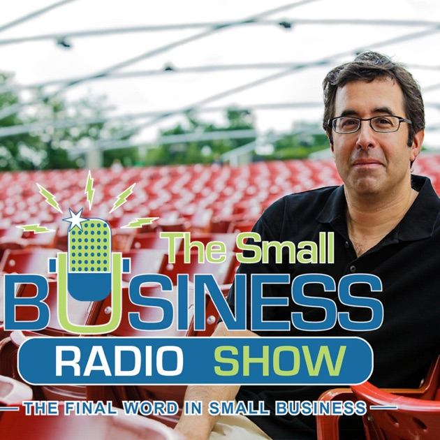 The Small Business Radio Show By Barry Moltz On Apple Podcasts