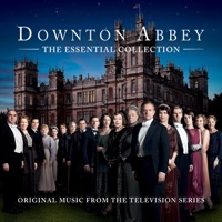 Downton Abbey: The Essential Collection (Original Music from the TV Series)