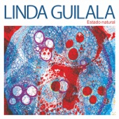 Linda Guilala - Estado Natural