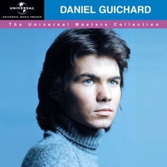 The Universal Masters Collection : Daniel Guichard