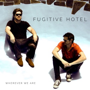 Fugitive Hotel - State of Mine