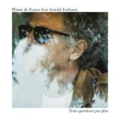 Trois questions pas plus (Instrumental) [feat. Arnold Turboust]
